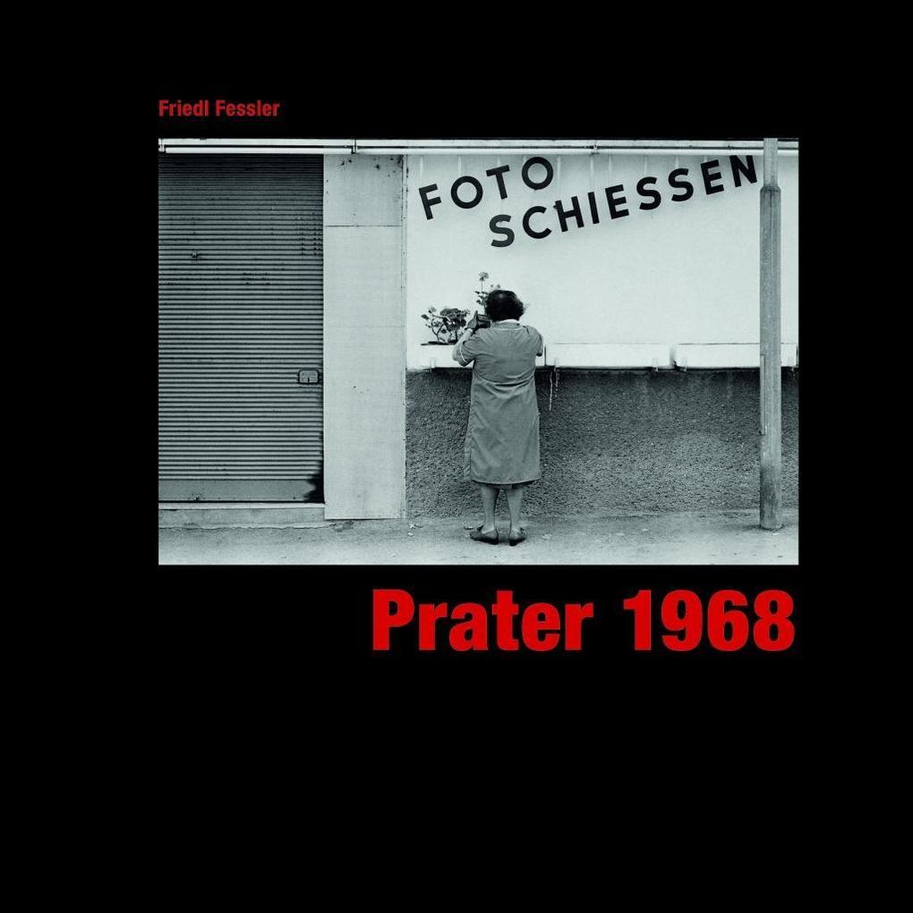 Prater 1968 als Buch von Friedl Fessler