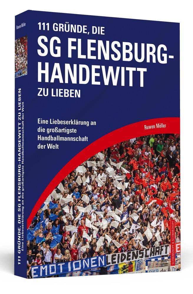 111 Gründe, die SG Flensburg-Handewitt zu liebe...