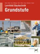 Lernfeld Bautechnik Grundstufe