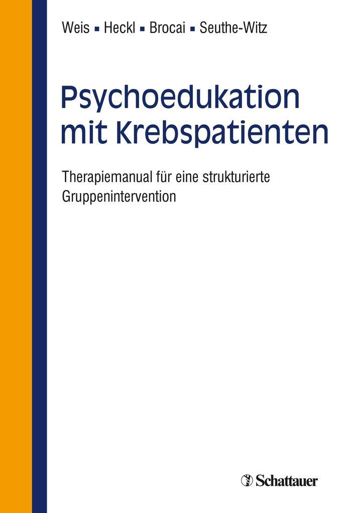 Psychoedukation mit Krebspatienten als eBook Do...
