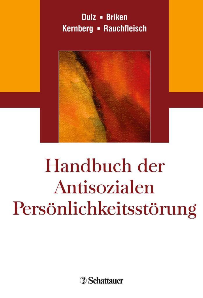 Handbuch der Antisozialen Persönlichkeitsstörun...