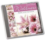 Wellnessmusik Ruhe und Harmonie - Wellness ENTSPANNUNGS-MUSIK