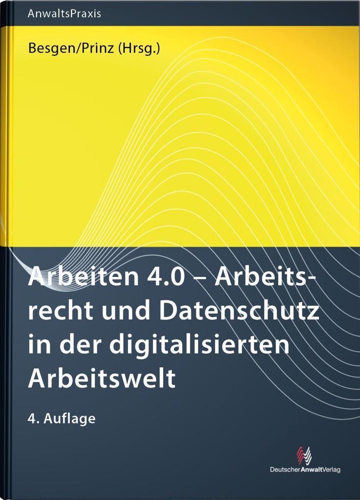 Arbeiten 4.0 - Arbeitsrecht und Datenschutz in ...