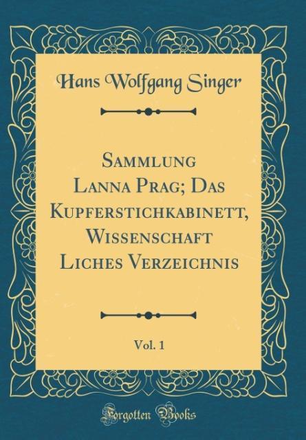 Sammlung Lanna Prag; Das Kupferstichkabinett, W...
