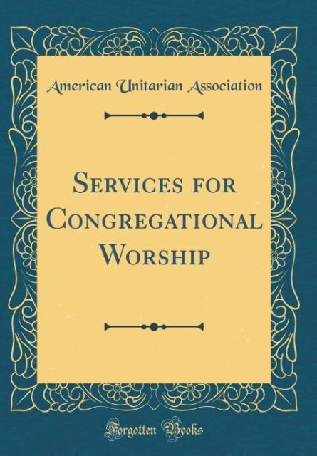 Services for Congregational Worship (Classic Re...