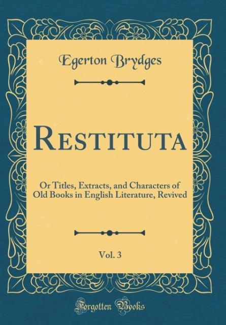 Restituta, Vol. 3 als Buch von Egerton Brydges