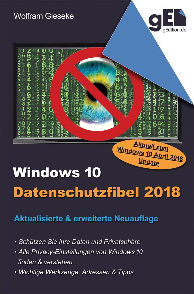 Windows 10 Datenschutzfibel 2018 als eBook