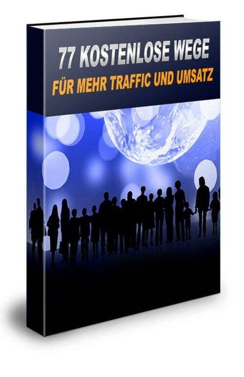 77 kostenlose Wege für mehr Traffic und Umsatz ...