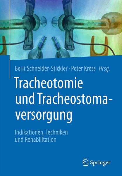 Tracheotomie und Tracheostomaversorgung als Buch