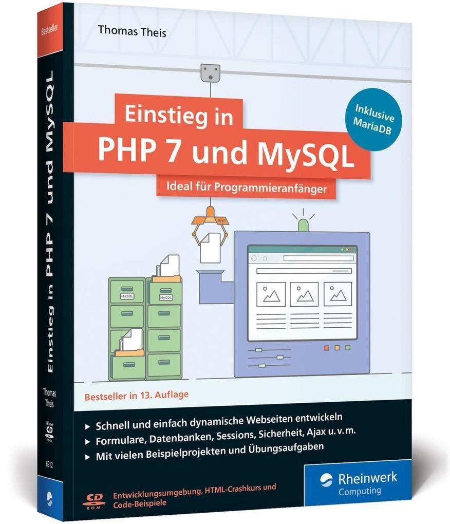 Einstieg in PHP 7 und MySQL als Buch von Thomas...