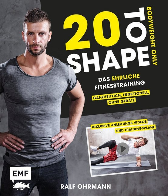 20 to Shape - Bodyweight only: Fit ohne Geräte als Buch