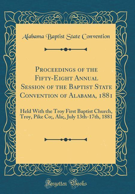 Proceedings of the Fifty-Eight Annual Session o...