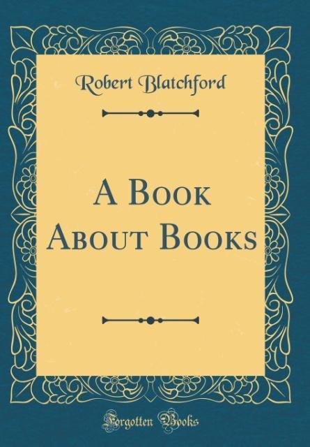 A Book About Books (Classic Reprint) als Buch v...
