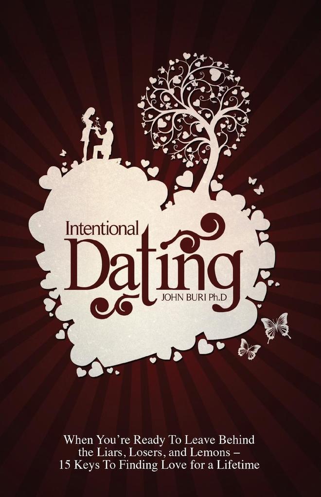 Intentional Dating als Taschenbuch von John Buri