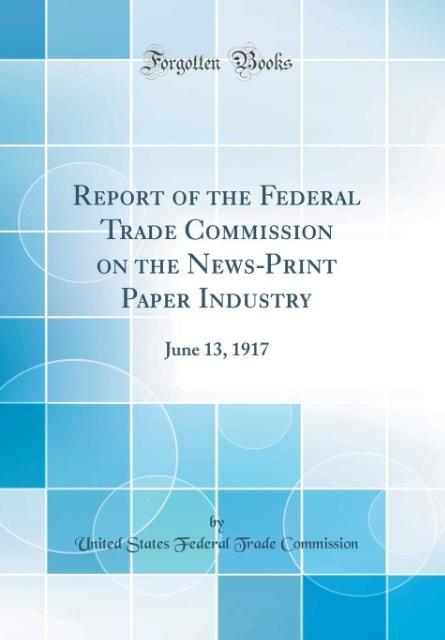 Report of the Federal Trade Commission on the N...