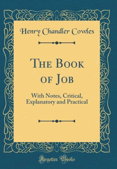 The Book of Job als Buch von Henry Chandler Cowles