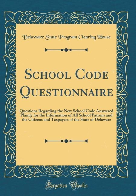 School Code Questionnaire als Buch von Delaware...