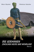 Die Germanen zwischen Heide und Wendland