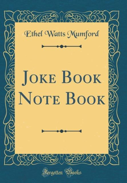 Joke Book Note Book (Classic Reprint) als Buch ...