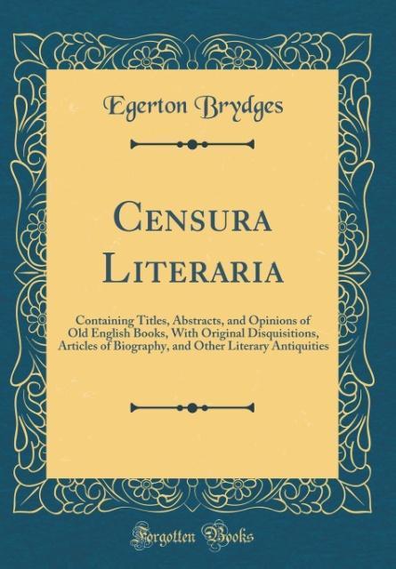 Censura Literaria als Buch von Egerton Brydges