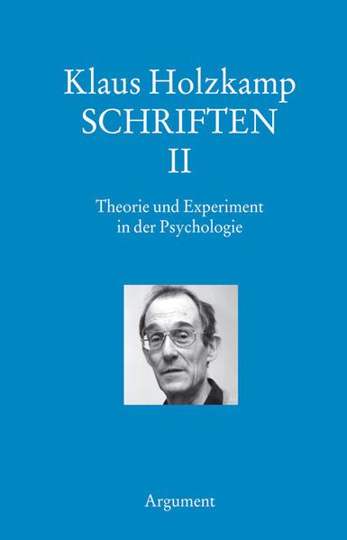 Schriften 2: Theorie und Experiment in der Psyc...