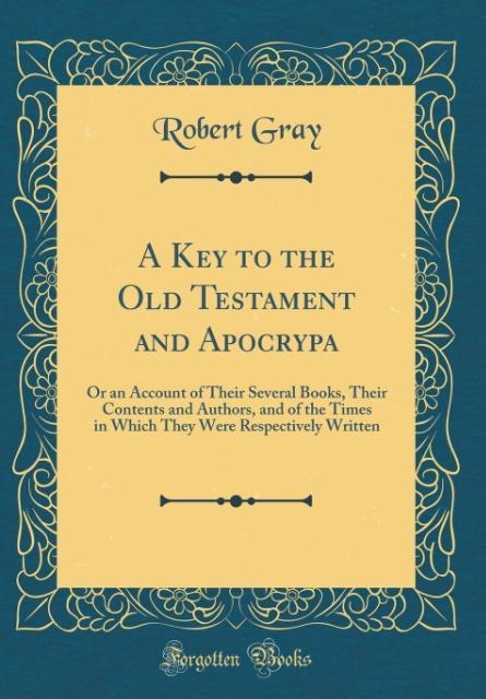 A Key to the Old Testament and Apocrypa als Buc...