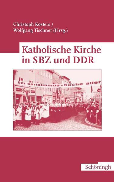 Katholische Kirche in SBZ und DDR als Buch von