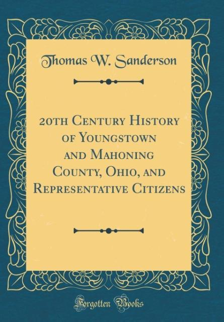 20th Century History of Youngstown and Mahoning...