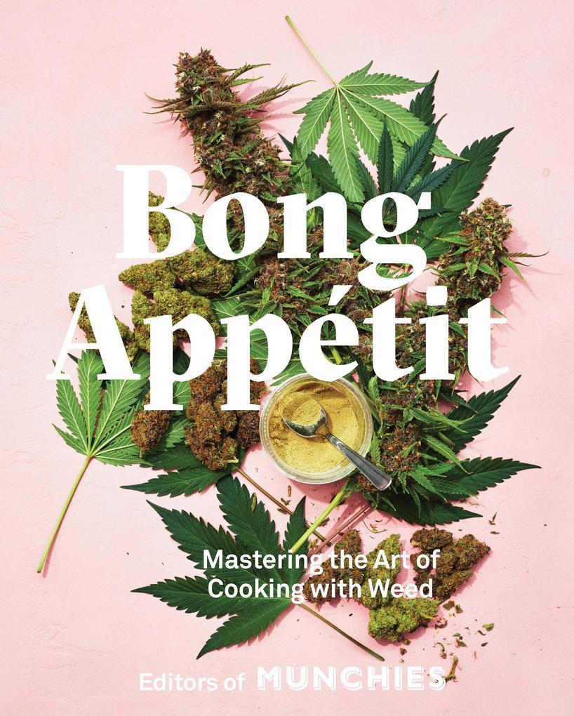Bong Appétit als Buch von