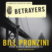 Betrayers: A Nameless Detective Novel