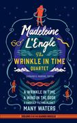 Madeleine L'Engle: The Wrinkle in Time Quartet: A Wrinkle in Time / A Wind in the Door / A Swiftly Tilting Planet / Many Waters