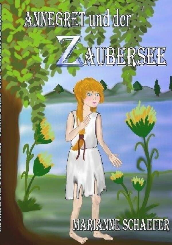 Annegret und der Zaubersee als Buch