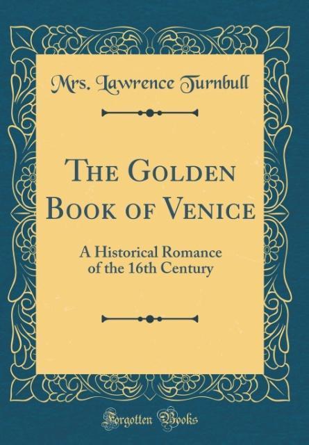 The Golden Book of Venice als Buch von Mrs. Law...