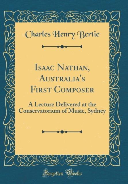 Isaac Nathan, Australia´s First Composer als Bu...