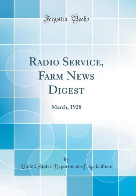 Radio Service, Farm News Digest als Buch von Un...