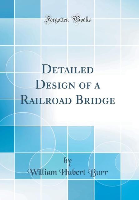 Detailed Design of a Railroad Bridge (Classic R...