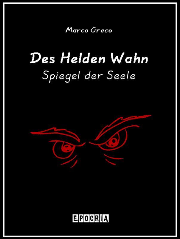 Des Helden Wahn Spiegel der Seele als eBook Dow...