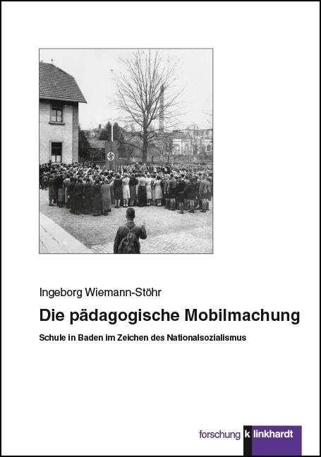 Die pädagogische Mobilmachung als Buch von Inge...