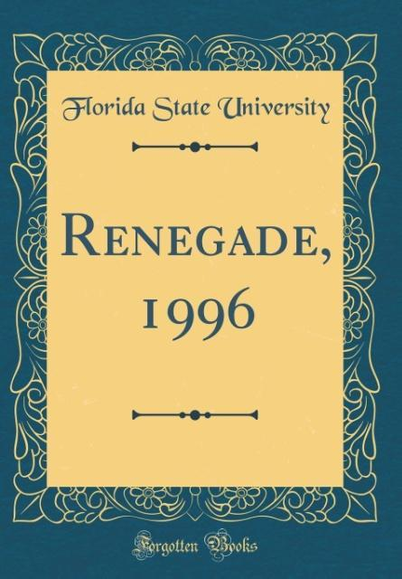Renegade, 1996 (Classic Reprint) als Buch von F...
