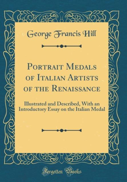 Portrait Medals of Italian Artists of the Renai...