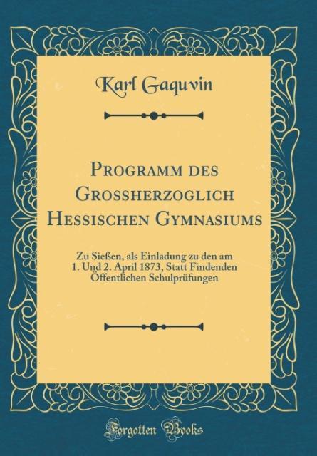 Programm des Großherzoglich Hessischen Gymnasiu...