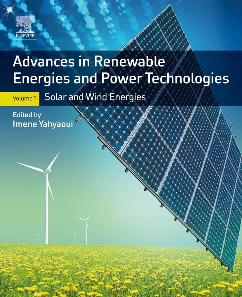 Advances in Renewable Energies and Power Techno...