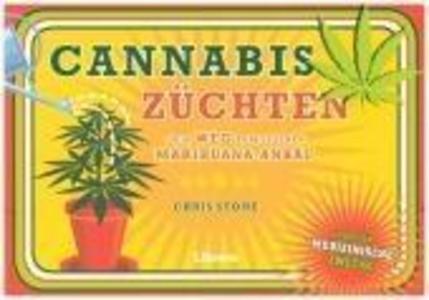 Cannabis züchten als Buch von Chris Stone
