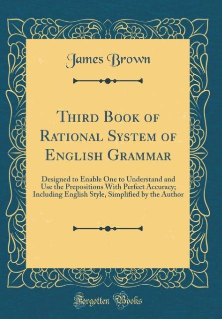 Third Book of Rational System of English Gramma...