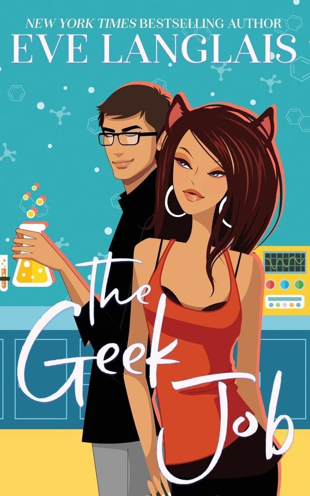 The Geek Job als Taschenbuch von Eve Langlais