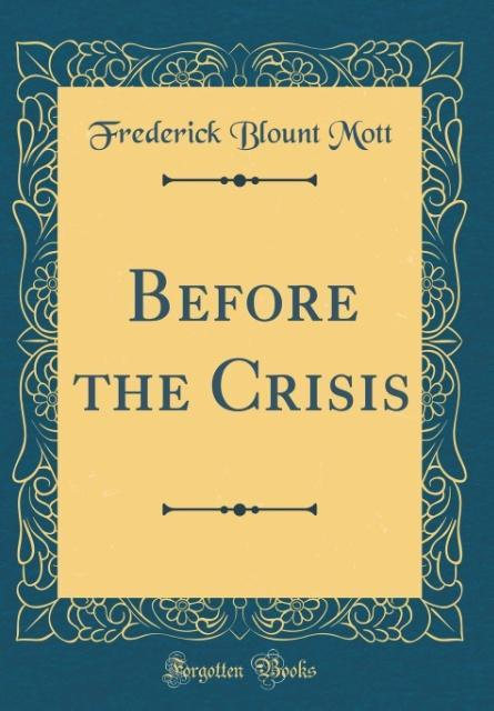 Before the Crisis (Classic Reprint) als Buch vo...