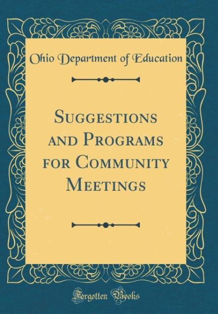 Suggestions and Programs for Community Meetings...