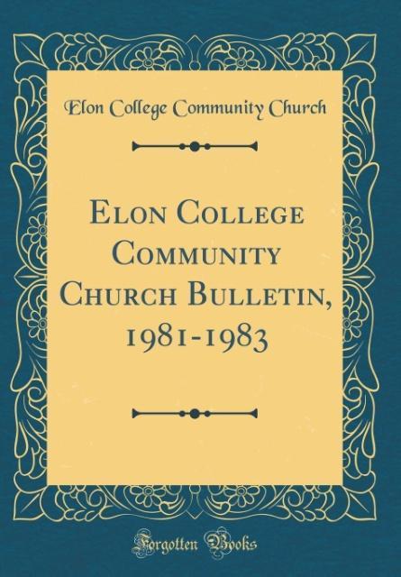 Elon College Community Church Bulletin, 1981-19...