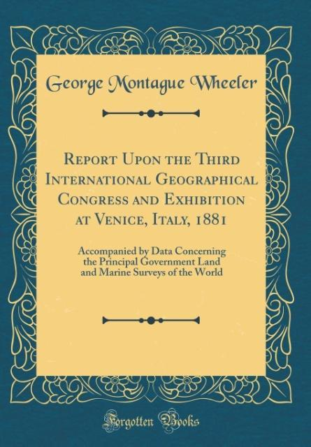 Report Upon the Third International Geographica...