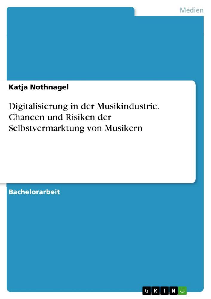 Digitalisierung in der Musikindustrie. Chancen ...